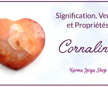 vertus propriétés cornaline