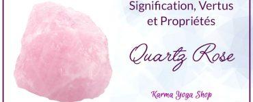 propriétés et vertus du quartz rose